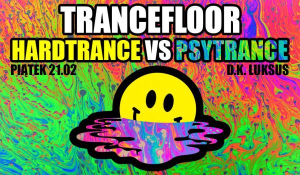 Going.   Trancefloor: Hard vs Psy! - D.K. Luksus