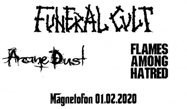 Going. | Funeral Cult, Arcane Dust, Flames Among Hatred - Magnetofon