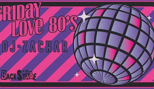 Going. | Friday Love 80's .dj Zachar - Pub Fiction Białystok