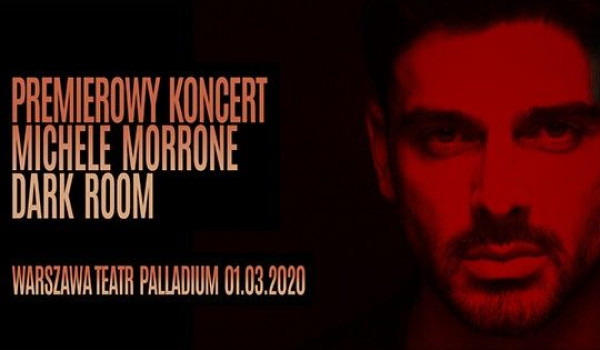 "Going. | Michele Morrone ""Dark Room"" - Palladium"