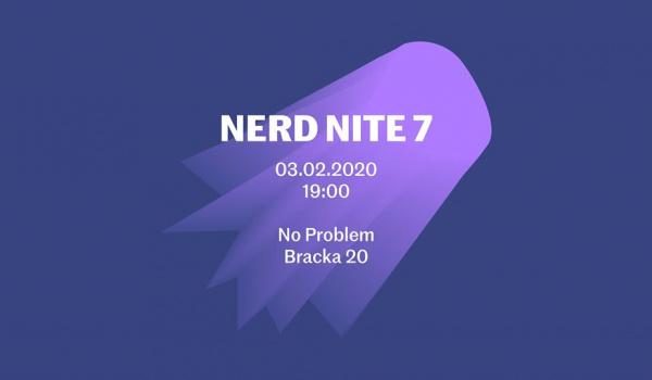 Going. | NERD NITE 7 - No Problem - Bracka 20