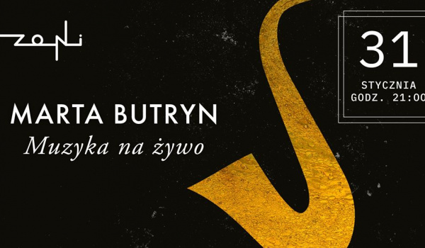 Going. | Muzyczny wieczór w Zoni | Marta Butryn - Restauracja Zoni
