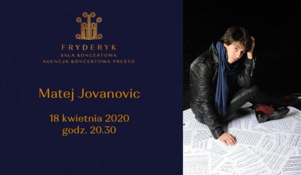 Going. | Matej Jovanovic - Piano Recital - Sala Koncertowa Fryderyk