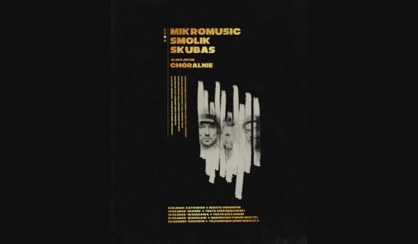 Going. | Chóralnie: Mikromusic, Smolik, Skubas, Chór Uniwersytetu Wrocławskiego Gaudium [ZMIANA DATY] - Narodowe Forum Muzyki