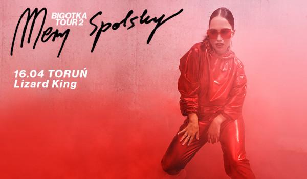 Going. | MERY SPOLSKY BIGOTKA TOUR 2 | Toruń - Lizard King