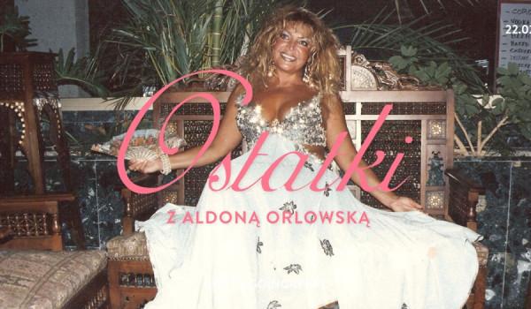 Going. | Ostatki z Aldoną Orłowską - Zet Pe Te