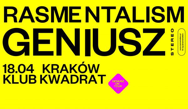 Going. | Rasmentalism: GENIUSZ - Kraków - Klub Kwadrat
