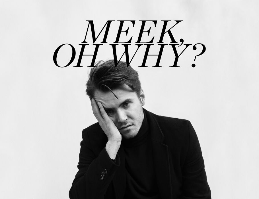 [SOLD OUT] Meek Oh Why? | Katowice