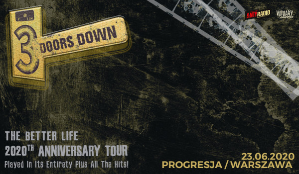 Going. | 3 Doors Down / The Better Life 2020th Anniversary Tour [ZMIANA DATY] - Progresja