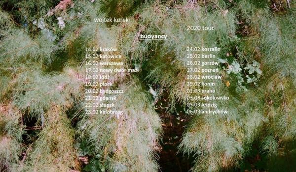 Going. | Wojtek Kurek - Buoyancy - 2020 tour - Kolonia Artystów