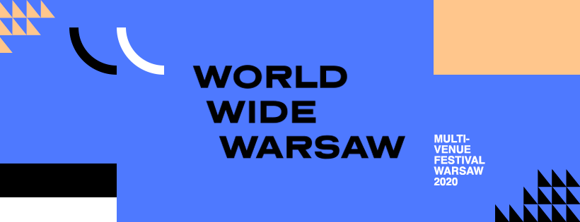 Going. | World Wide Warsaw 2020