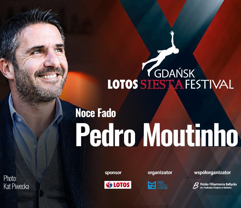 Gdańsk LOTOS Siesta Festival Pedro Moutinho: Noce Fado [ZMIANA DATY]