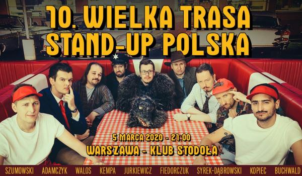 Going. | 10. Wielka Trasa Stand-up Polska - Klub Stodoła