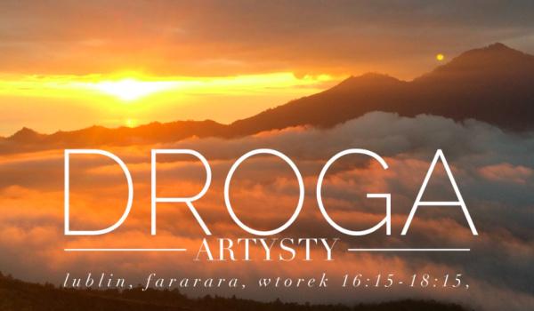Going. | Droga artysty Julii Cameron - FaraRaRa