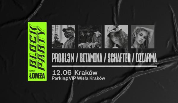 Going. | PRO8L3M, Bitamina, schafter, DZIARMA @ Block Party x Łomża | Kraków - Parking VIP Wisła Kraków