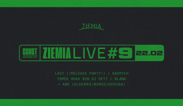 Going. | Ziemia LIVE #9: LASY (!Release Party!) / Kadrych / ABD - Ziemia