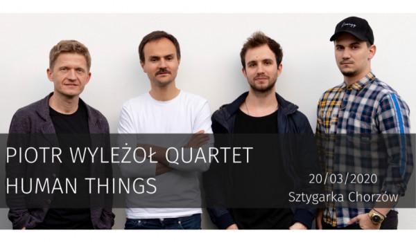 "Going.   Piotr Wyleżoł Quartet ""Human Things"" / Sztygarka - Sztygarka"
