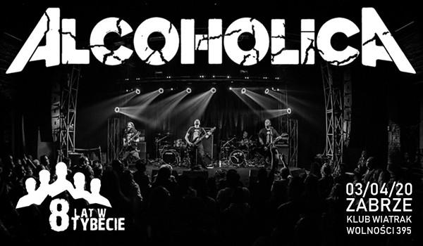 Going. | ALCOHOLICA + 8 LAT W TYBECIE [ODWOŁANY] - Klub CK Wiatrak