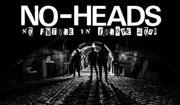 Going. | No-Heads, Blitzed, Mental Wounds - Pogłos
