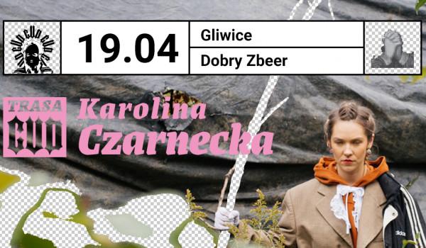 Going. | Karolina Czarnecka ::: Trasa Cud ::: Gliwice [ZMIANA DATY] - Dobry Zbeer