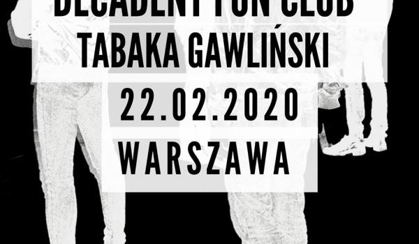 Going. | Decadent Fun Club / Tabaka Gawliński - Klubokawiarnia Chmury
