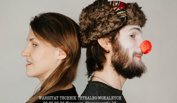 Warsztat Technik Teatralno-Wokalnych Gdzie jest twój Głos/Nos?