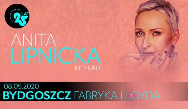Going. | Anita Lipnicka Intymnie - 25 lat na scenie [ZMIANA DATY] - Fabryka Lloyda