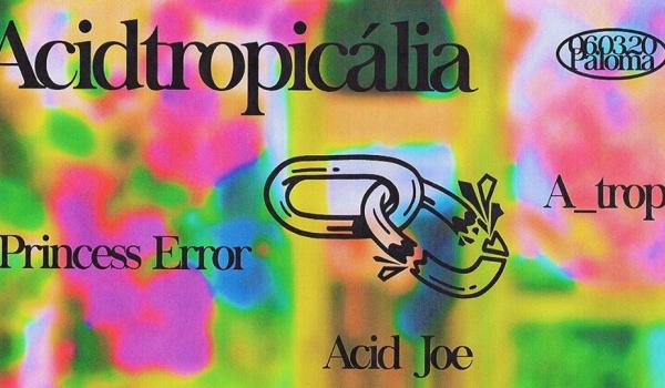Going. | Acidtropicália - Paloma nad Wisłą