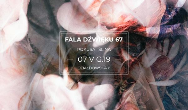 Going. | Fala dźwięku 67 - Pokusa / Ślina - Wolskie Centrum Kultury
