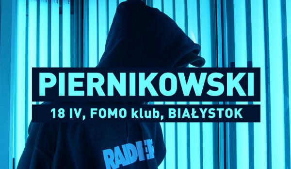 Going. | Piernikowski w FOMO - FOMO klub