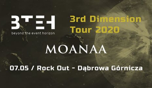 Going. | Beyond The Event Horizon, Moanaa - Dąbrowa Górnicza - ROCK OUT