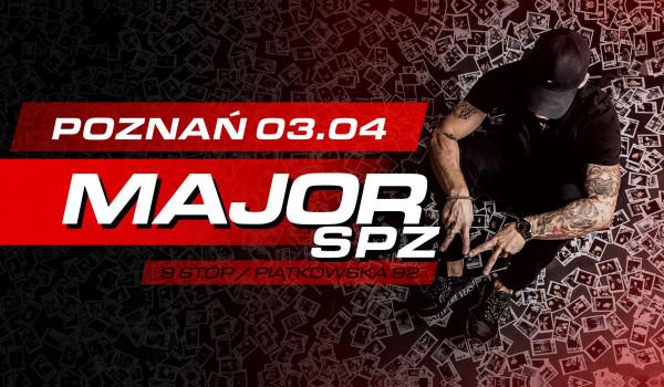 Major SPZ w Poznaniu [ODWOŁANE]