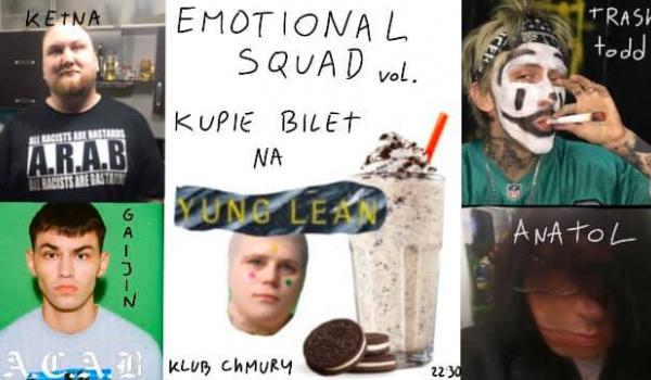Going.   Emotional Squad vol. KUPIE BILET NA YUNG LEAN - Klubokawiarnia Chmury