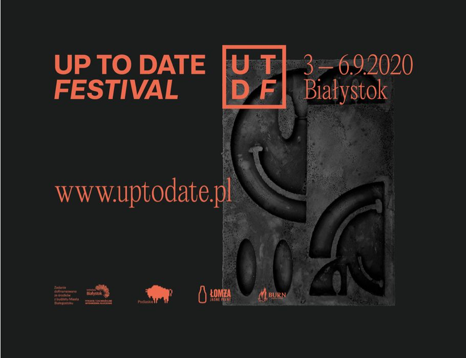 Up To Date Festival 2020 [ZAPRASZAMY PO ZWROTY]