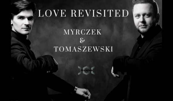Going. | Wojciech Myrczek i Paweł Tomaszewski. LOVE REVISITED - Akwarium - Skwer Hoovera