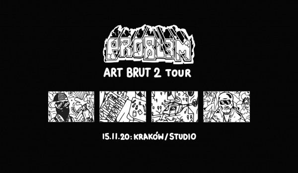 Going. | PRO8L3M - Art Brut 2 - KRAKÓW - drugi termin [ZMIANA DATY] - Klub Studio