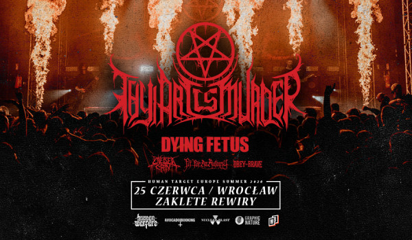 Going. | Thy Art Is Murder, Dying Fetus, Chelsea Grin, Fit For An Autopsy, Obey The Brave [ODWOŁANE] - Zaklęte Rewiry