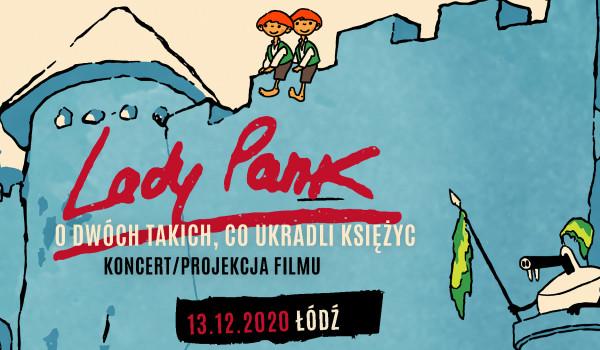 Going. | Lady Pank | Łódź [ZMIANA DATY] - Klub Wytwórnia