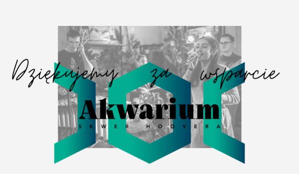 Going. | Akwarium - #BiletWsparcia - Bilet Wsparcia