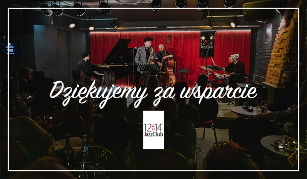Going. | 12on14 Jazz Club - #BiletWsparcia - Bilet Wsparcia