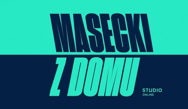 Going. | Masecki z domu / Studio online - Online