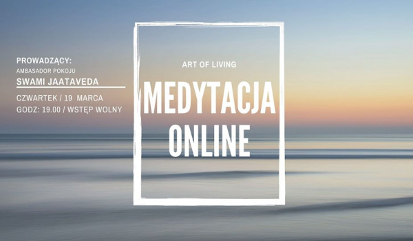 Going. | Codzienna Sesja Medytacji Art of Living - Online
