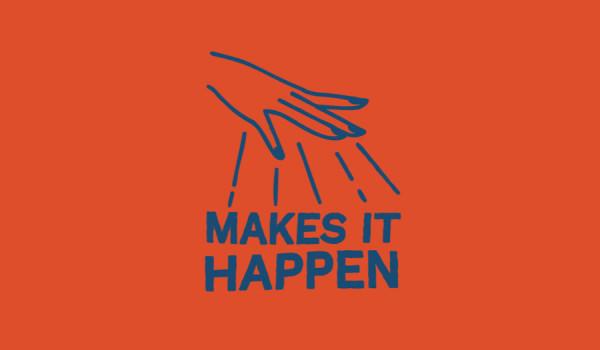 Going. | MAKES IT HAPPEN - #BiletWsparcia - Bilet Wsparcia