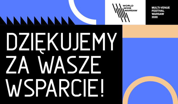 Going. | World Wide Warsaw #BiletWsparcia - Bilet Wsparcia