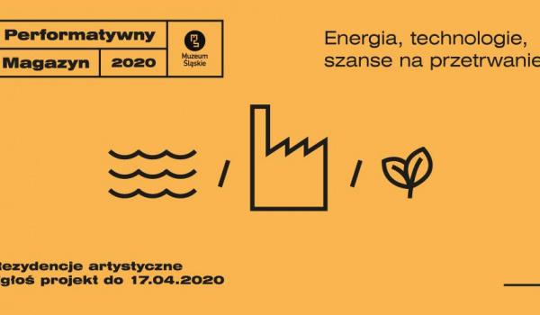 Going. | Nabór do programu rezydencji // Performatywny Magazyn - Muzeum Śląskie