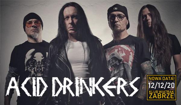 Going. | ACID DRINKERS [ZMIANA DATY] - Klub CK Wiatrak