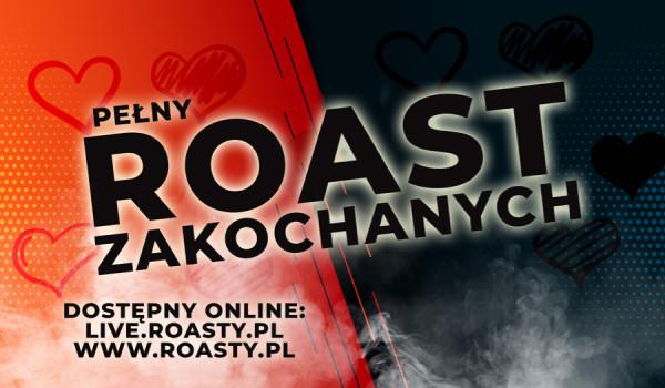Going. | Roast Zakochanych - Online