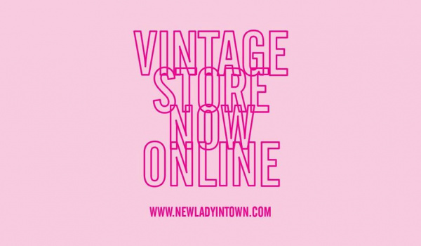 Going. | ViNTAGE SToRE NOW Online x Live Stream - New Lady in Town Vintage Store Pop Up
