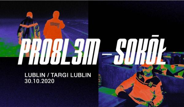 Going. | SOKÓŁ x PRO8L3M - Targi - Lublin [ZMIANA DATY] - Targi Lublin S.A.