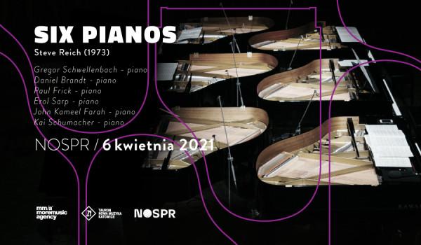 Steve Reich: SIX PIANOS W NOSPR! [ZMIANA DATY]